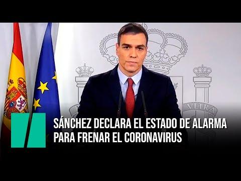Pedro Sánchez declara el estado de alarma para frenar el coronavirus