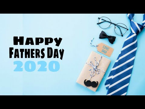 Father's Day 2020 || Father's Day Wishing Video || Fathers Day Beautiful Quotes