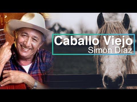Caballo Viejo Simon Diaz (Letra) HD