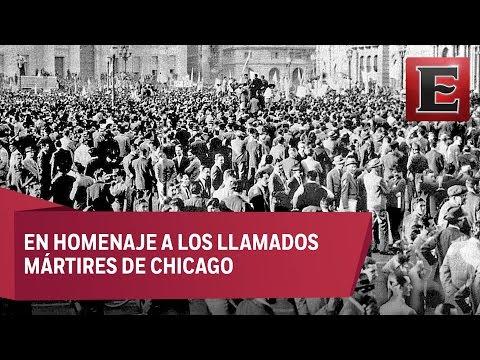 ¿Por qué el 1 de mayo es el Día del Trabajo?
