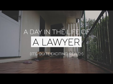 A Day in the Life of a Lawyer - What Does a Lawyer Actually Do?
