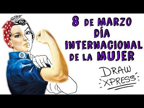 8 DE MARZO DÍA INTERNACIONAL DE LA MUJER ♀  Draw My Life